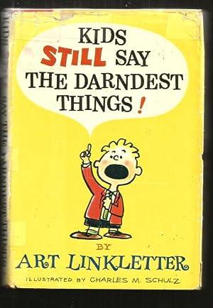 Kids STILL Say the Darndest Things!: Liinkletter, Art