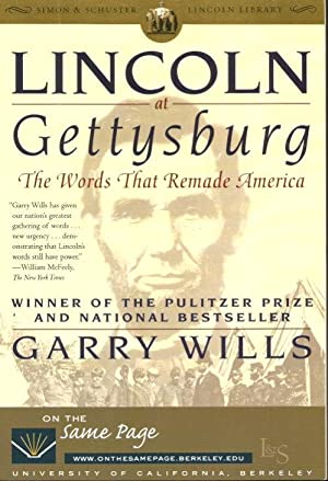 LINCOLN AT GETTYSBURG : The Words That: Wills, Garry