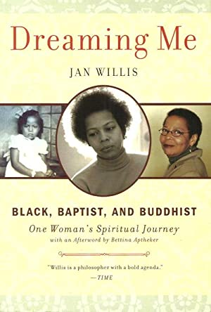 DREAMING ME : Black, Baptist and Buddhist - One Woman's Spiritual Journey (signed)