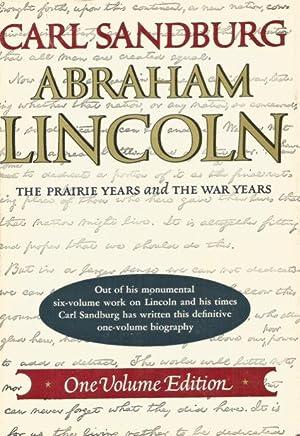 ABRAHAM LINCOLN : The Prairie Years and: Sandburg, Carl