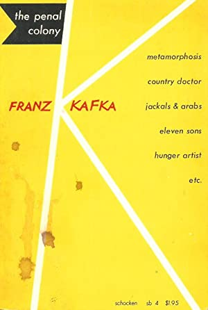 THE PENAL COLONY - Stories and Short: Kafka, Franz