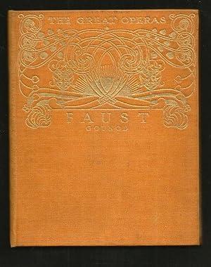 FAUST - GOUNOD ( The Great Operas: Cuthbert Haddan, J.