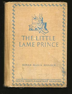 THE LITTLE LAME PRINCE ( Heath Supplementary: Craik, Mrs G.