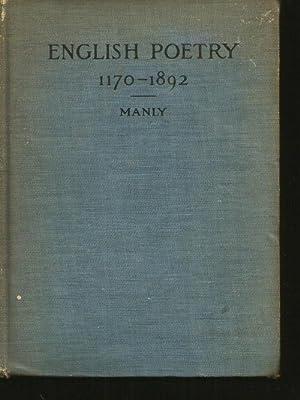 ENGLISH POETRY 1170-1892: Manly, John Matthews