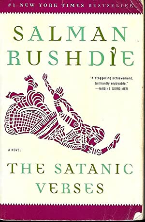 THE SATANIC VERSES: Rushdie, Salman