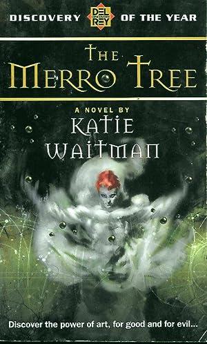 THE MERRO TREE : A Novel: Waitman, Kate