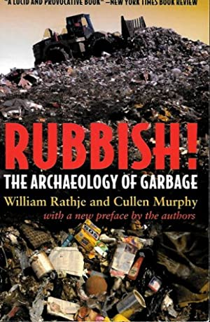 RUBBISH! - The Archaeology of Garbage