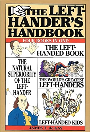THE LEFT-HANDER'S HANDBOOK ( Four Books in: de Kay, James