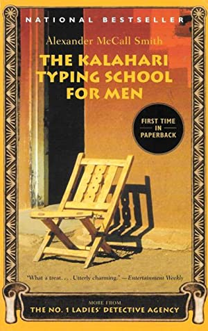 THE KALIHARI TYPING SCHOOL FOR MEN (No.1: Smith, Alexander McCall
