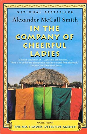 IN THE COMPANY OF CHEERFUL LADIES (No.1: Smith, Alexander McCall