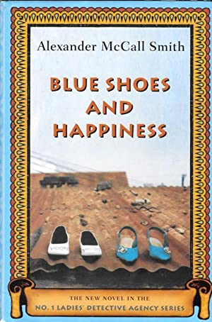 BLUE SHOES AND HAPPINESS ( No. 1: Smith, Alexander McCall
