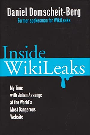 INSIDE WIKILEAKS - My Time with Julian Assange at the World's Most Dangerous Website