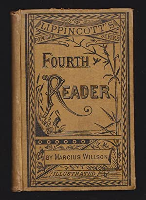 THE FOURTH READER OF THE POPULAR SERIES: Willson, Marcus