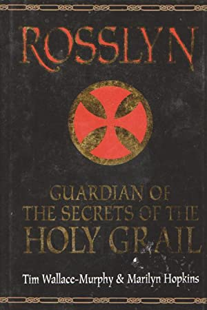 ROSSLYN - Guardian of the Secrets of the Holy Grail