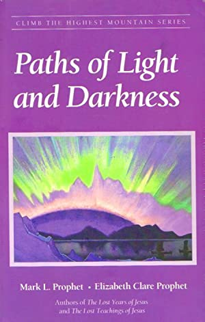 PATHS OF LIGHT AND DARKNESS - Climb the Highest Mountain Series