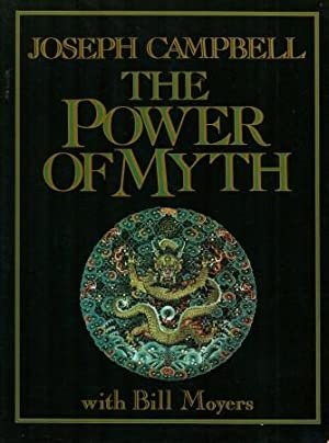 THE POWER OF MYTH: Campbell, Joseph with