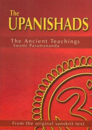 THE UPANISHADS - The Ancient Teachings fromt: Swami Paramananda