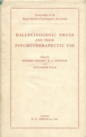 HALLUCINOGENIC DRUGS AND THEIR PSYCHOTHREAPEUTIC USE