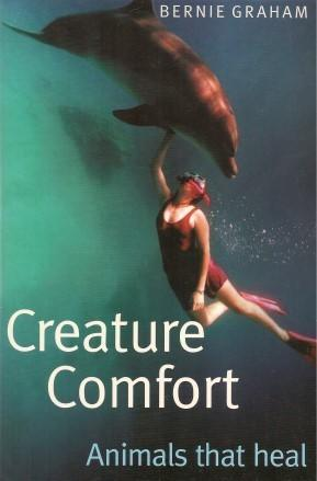 CREATURE COMFORT : Animals that Heal