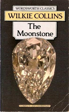 THE MOONSTONE ( Wordsworth Classics ): Collins, Wilkie