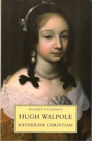KATHERINE CHRISTIAN ( Pocket Classics ): Walpole, Hugh