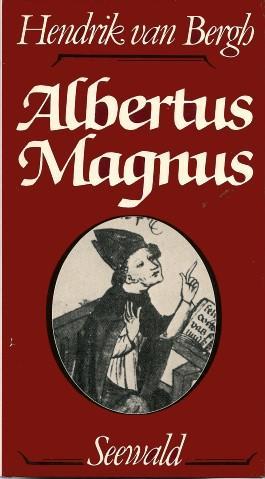 ALBERTUS MAGNUS: Van Bergh, Hendrik,