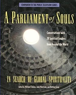 A PARLIAMENT OF SOULS: In Search of Global Spirituality