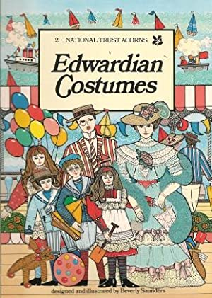 EDWARDIAN COSTUMES (National Trust Acorns): Saunders, Beverly