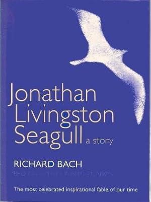 JONATHAN LIVINGSTON SEAGULL: A Story: Bach, Richard