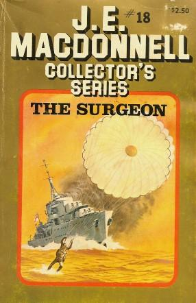 THE SURGEON (Collector's Series #18 ): Macdonnell, J. E.