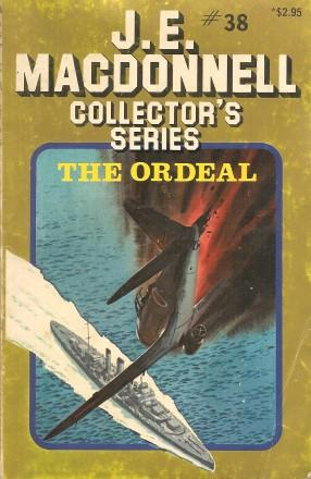 THE ORDEAL (Collector's Series #38 ): Macdonnell, J. E.