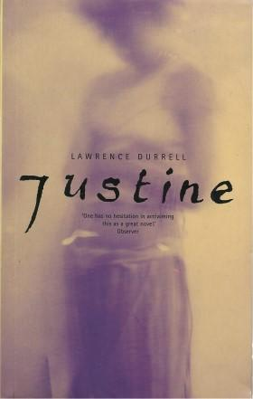 JUSTINE ( Book #1 of Alexandria Quartet): Durrell, Lawrence
