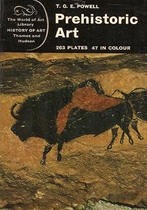 PREHISTORIC ART ( The World of Art: Powell, T. G.