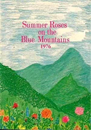SUMMER ROSES ON THE BLUE MOUNTAINS 1976 : Discourses of Bhagavan Sri Sathya Sai Baba on Indian Cu...