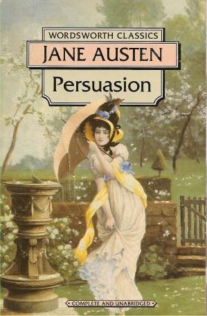 PERSUASION ( Wordsworth Classics ): Austen, Jane