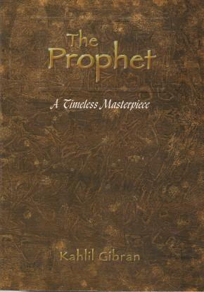THE PROPHET - A Timeless Masterpiece