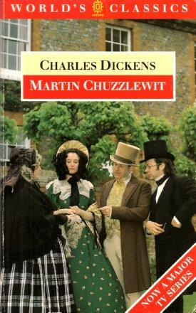 MARTIN CHUZZLEWIT (World's Classics): Dickens, Charles