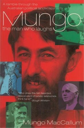 MUNGO : The Man Who Laughs: MacCallum, Mungo