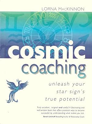 COSMIC COACHING : Unleash Your Star Sign's True Potential