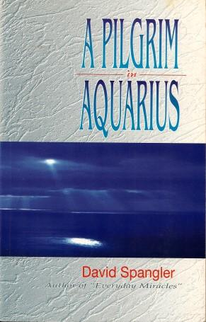 A PILGRIM IN AQUARIUS