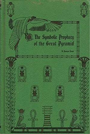THE SYMBOLIC PROPHECY OF THE GREAT PYRAMID ( Rosicrucian Library Volume XIV )