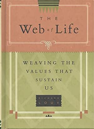 THE WEB OF LIFE : How Values Sustain Us