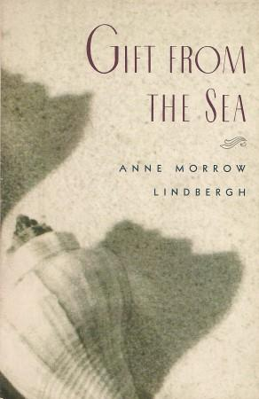 GIFT FROM THE SEA: Lindbergh, Anne Morrow