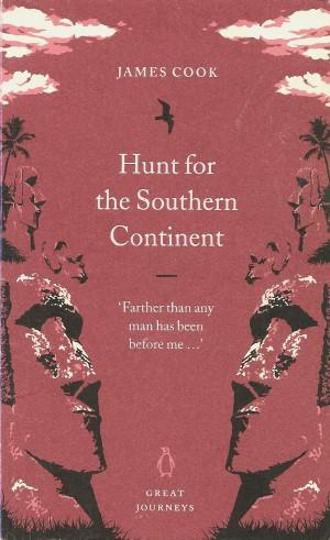 HUNT FOR THE SOUTHERN CONTINENT (Great Journeys)