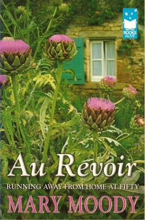 AU REVOIR : Running Away from Home at Fifty