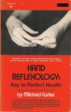 HAND REFLEXOLOGY : Key to Perfect Health