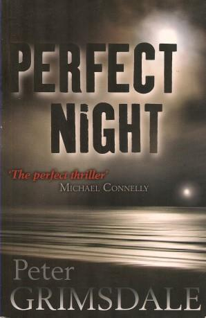 PERFECT NIGHT: Grimsdale, Peter