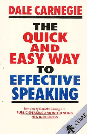 THE QUICK AND EASY WAY TO EFFECTIVE: Carnegie, Dale (