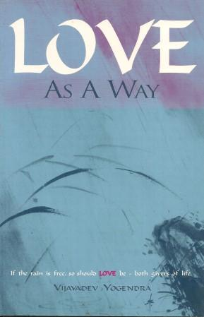 LOVE AS A WAY