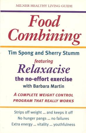 FOOD COMBINING : Featuring Relaxercise - The No Effor Exercise